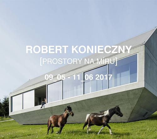 Zveme na výstavu výrazné osobnosti evropské architektury Roberta Koniecznieho v GA Brno