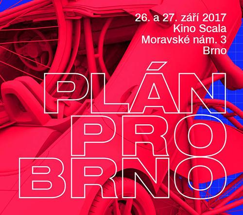 Zveme na mezinárodní konferenci Plán pro Brno, která hledá plán udržitelného rozvoje Brna